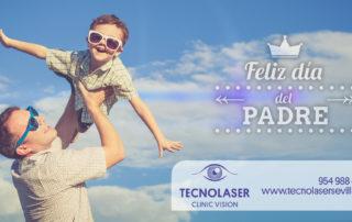 Día del padre Tecnolaser Clinic Vision